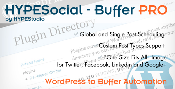 Best WordPress to Buffer Integration - WordPress Plugin